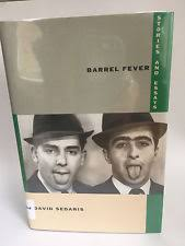 barrel fever stories and essays by david sedaris  barrel fever stories essays by david sedaris signed 1st ed 1994