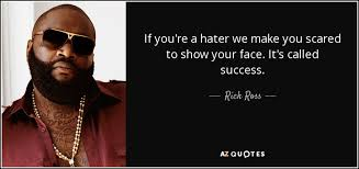 Rick Ross Quotes Adorable TOP 48 QUOTES BY RICK ROSS RAPPER Of 48 AZ Quotes