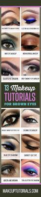 how to do awesome makeup tutorials for brown eyes cool makeup ideas and easy d