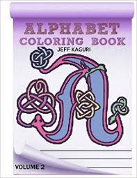 Check out our amazon coloring book selection for the very best in unique or custom, handmade pieces from our shops. Amazon Com Alphabet Coloring Book Celtic Letters Volume 2 9781535195621 Kaguri Jeff Books