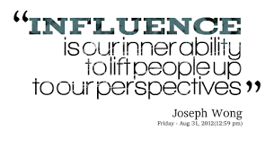 Influence Quotes Magnificent 48 Most Beautiful Influence Quotes And Sayings