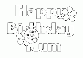 Small Picture Happy Birthday Mum Letters Card coloring page for kids holiday