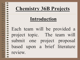 chemistry b projects introduction and project assignments  2 chemistry