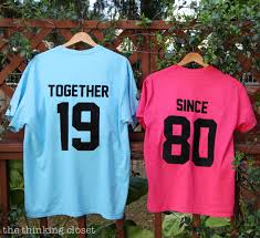 together since t shirts such a great idea for an anniversary gift
