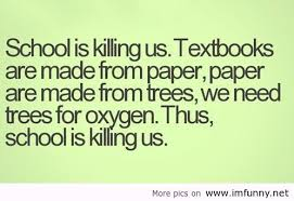 Funny Quote Annoying School Study New Funny Quotes About School