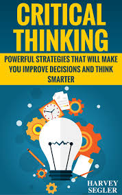 INTRODUCTION     WHAT IS CRITICAL THINKING     EXAMINING PROBLEM     SOLVING  APPROACHES     DECISION    MAKING COMMUNICATION PROCESS     CONCLUSION Pinterest