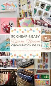 easy dorm room organization ideas