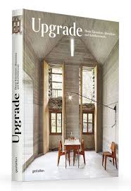 books adding extending transforming upgrade breathes new life in forgotten architecture