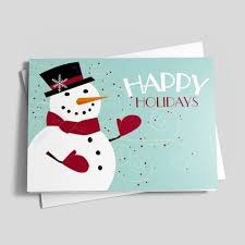 Holidays Snowman Happy Holiday Snowman Holiday Greeting Cards By Cardsdirect