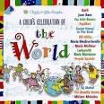 Child's Celebration of the World