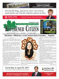 Small Business Centre Kitchener Kitchener Citizen West Edition April 2017 By Kitchener Citizen