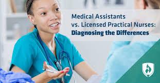 Medical Assistants Vs Licensed Practical Nurses Diagnosing