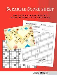 Scrabble Score Sheet Scrabble Score Sheet 244 Pages Scrabble Game Word Building For 24 24