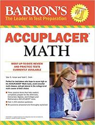 Math Accuplacer Score Chart Accuplacer Math Amazon Co Uk Tyler Holzer Todd C Orelli