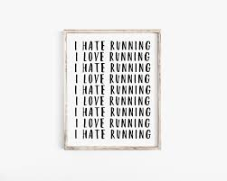Running Quote Funny Workout Motivation Workout Motivation Gift For Runner Runner Quote Runner Print Track Cross Country Running Art