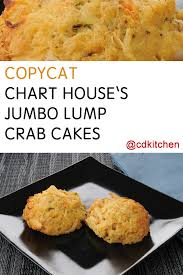 Chart House Recipes Copycat Chart Houses Jumbo Lump Crab Cakes Recipe