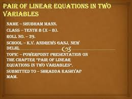 pair of linear equations in two variables by shubham mann authorstream