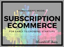 Subscription Ecommerce Fundraising Financial Model