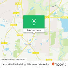 How to get to Aurora Franklin Radiology in Franklin by Bus | Moovit