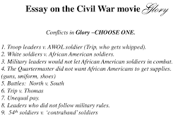 essay on the movie glory essay on the civil war movie conflicts in glory