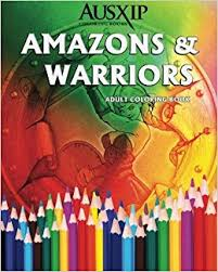 amazon amazons warriors coloring book 9780994476500 books