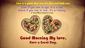 good morning love is a game that two can play and both win