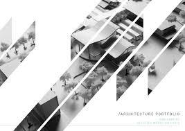 Architecture Design Portfolio Architecture Design Portfolio L