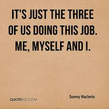 Doing Me Quotes Impressive Sonny Naclerio Quotes QuoteHD