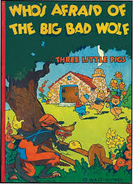 who s afraid of the big bad wolf three little pigs