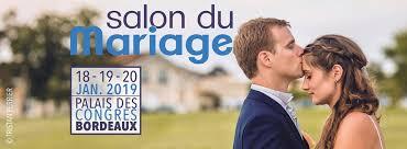 Bordeaux Salon Du Mariage 2019 Gironde Actualités En