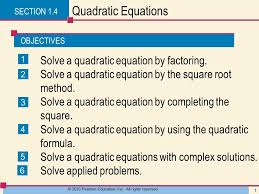 solve a quadratic equation presentation transcript 1 objectives