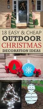 18 Easy And Cheap Diy Outdoor Christmas Decoration Ideas Diy Outdoor Holiday Decorating Ideas