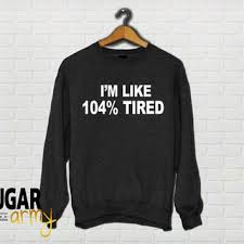 Sweatshirts With Quotes Inspiration Best Tumblr Sweaters Products On Wanelo