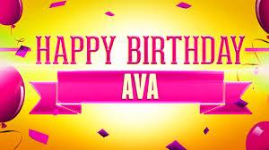Happy Birthday Ava - YouTube