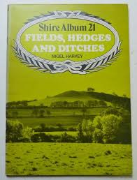 Fields, Hedges and Ditches by Nigel Harvey (Paperback, 1976) for sale  online | eBay