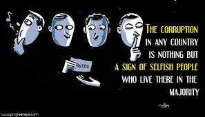 Corruption Quotes Mesmerizing Powerful Quote 48 Corruption Sign Of Selfishness PROPEL STEPS