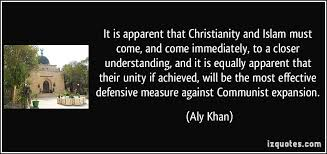 Quotes About Islam And Christianity Best of It Is Apparent That Christianity And Islam Must Come And Come