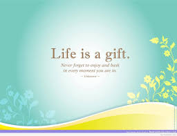Beautiful Gift Quotes Best of 24 Beautiful Gift Quotes And Sayings