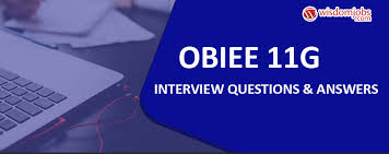 Obiee Developer Obiee 11g Interview Questions Answers