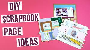 How To Design A Scrapbook Diy Scrapbook Page Ideas