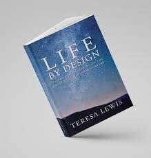 Design For Life Book My Book Teresa Lewis