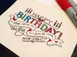 Best 25 Happy Birthday Typography Ideas On Pinterest Caligraphy