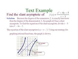 text example find the slant asymptote of solution because the degree of the numerator 2
