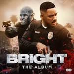 Bright: The Album [Original Soundtrack]