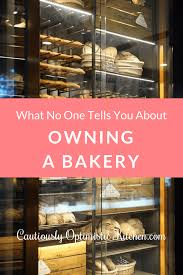 What No One Tells You About Owning A Bakery Storefront Cautiously