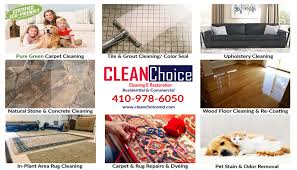 clean choice carpet cleaning services in baltimore annapolis columbia laurel middle river