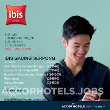 Ibis Gading Serpong By Accor Need You Hotelier Indonesia Jobs