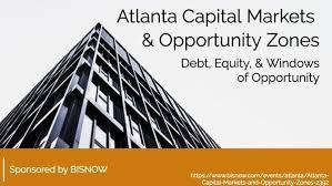 Capital Markets Opportunity Zones Debt Equity Windows