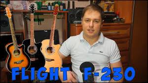 Хорошая первая <b>гитара</b> (<b>Flight F</b>-<b>230</b> - обзор) - YouTube