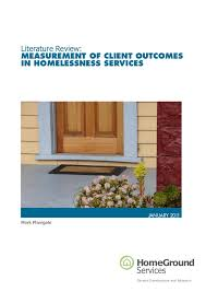 Literature Review MeasureMent of Client outCoMesin HoMelessness serviCes     SlideShare